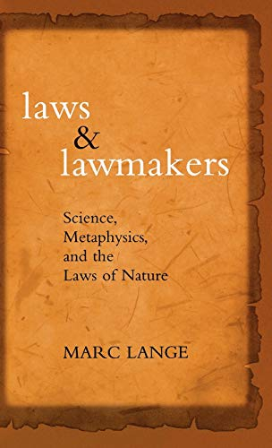 9780195328134: Laws and Lawmakers Science, Metaphysics, and the Laws of Nature