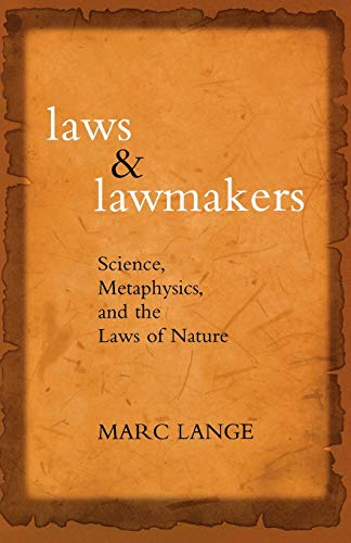 9780195328141: Laws and Lawmakers: Science, Metaphysics, and the Laws of Nature