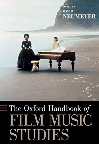 9780195328493: The Oxford Handbook of Film Music Studies