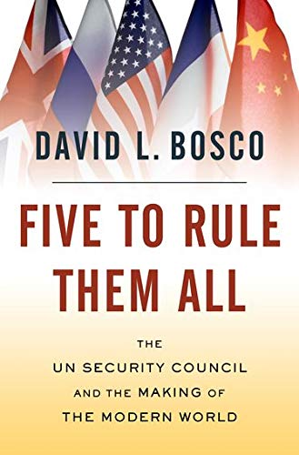 9780195328769: Five to Rule Them All: The UN Security Council and the Making of the Modern World