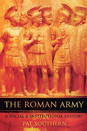 9780195328783: The Roman Army: A Social and Institutional History