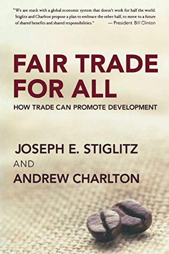 9780195328790: Fair Trade for All: How Trade Can Promote Development