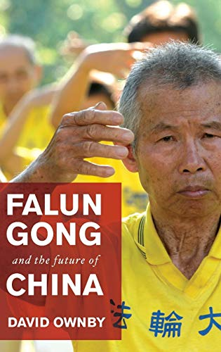 9780195329056: Falun Gong and the Future of China