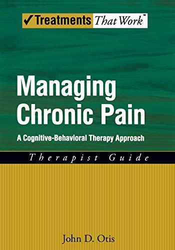 9780195329162: Managing Chronic Pain: A Cognitive-Behavioral Therapy Approach Therapist Guide (Treatments That Work)