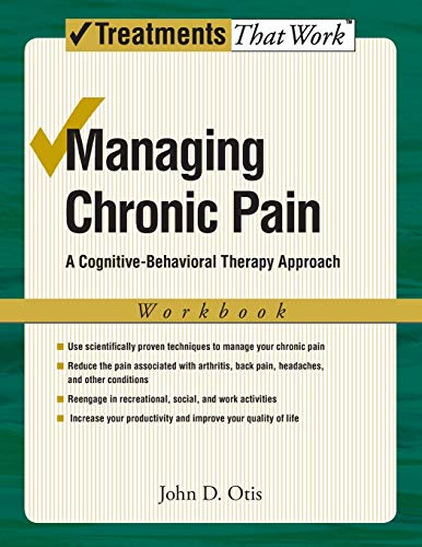 9780195329179: Managing Chronic Pain: Workbook: A Cognitive-Behavioral Therapy Approach (Treatments That Work)