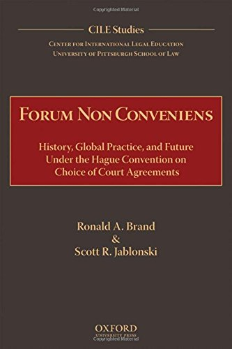 9780195329278: Forum Non Conveniens: History, Global Practice, and Future under the Hague Convention on Choice of Court Agreements (Cile Studies)