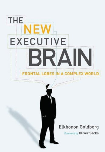 9780195329391: Executive Brain: Frontal Lobes and the Civilized Mind Revised and Expanded