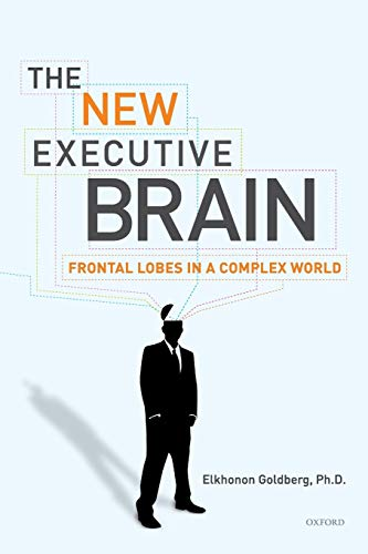 9780195329407: The New Executive Brain: Frontal Lobes in a Complex World