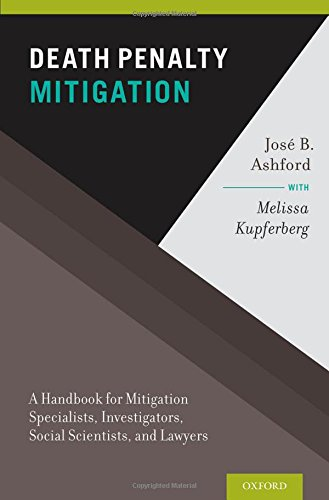 9780195329469: Death Penalty Mitigation: A Handbook for Mitigation Specialists, Investigators, Social Scientists, and Lawyers