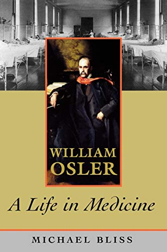 9780195329605: William Osler: A Life in Medicine