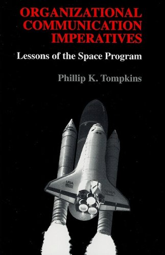 9780195329667: Organizational Communication Imperatives: Lessons of the Space Program