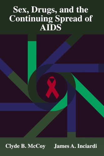 9780195329704: Sex, Drugs, and the Continuing Spread of AIDS