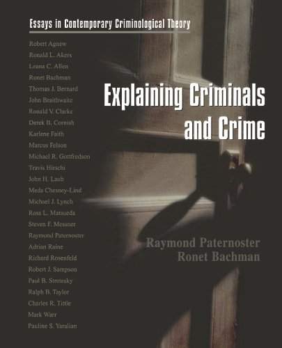 9780195329933: Explaining Criminals and Crime: Essays in Contemporary Criminological Theory