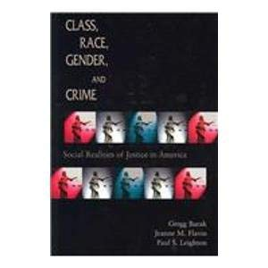 9780195329940: Class, Race, Gender, and Crime: Social Realities of Justice in America