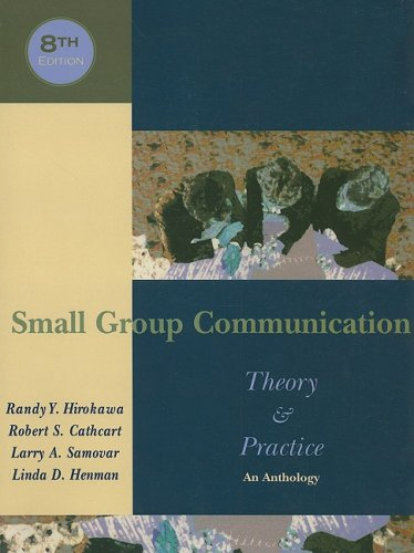 9780195330007: Small Group Communication: Theory & Practice: An Anthology