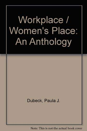 9780195330014: Workplace / Women's Place: An Anthology