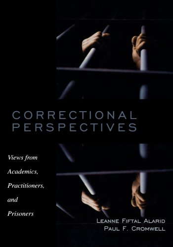 9780195330076: Correctional Perspectives: Views from Academics, Practitioners, and Prisoners