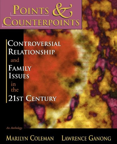 9780195330144: Points & Counterpoints: Controversial Relationship and Family Issues in the 21st Century: An Anthology