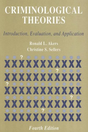 9780195330243: Criminological Theories: Introduction, Evaluation, and Application