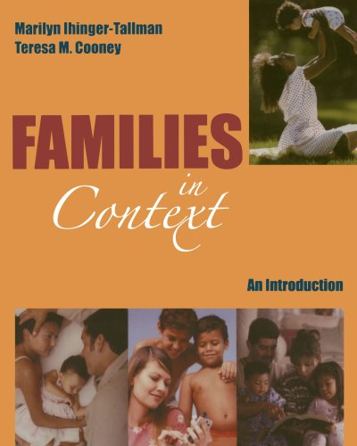 Families in Context: An Introduction: Marilyn Ihinger-Tallman