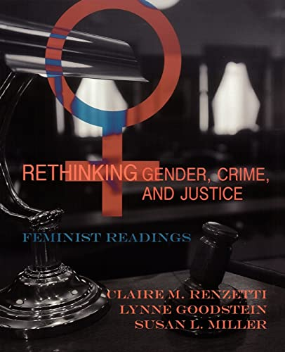 9780195330304: Rethinking Gender, Crime, and Justice: Feminist Readings