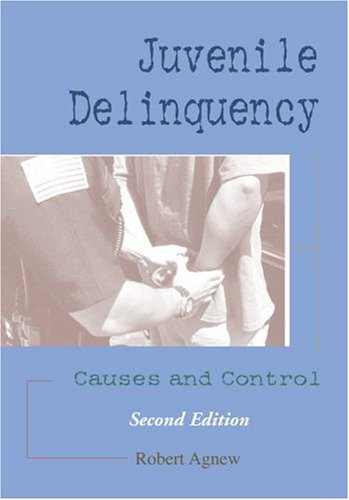 9780195330366: Juvenile Delinquency: Causes and Control