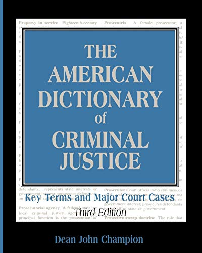 9780195330458: The American Dictionary of Criminal Justice: Key Terms and Major Court Cases