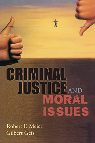9780195330601: Criminal Justice and Moral Issues