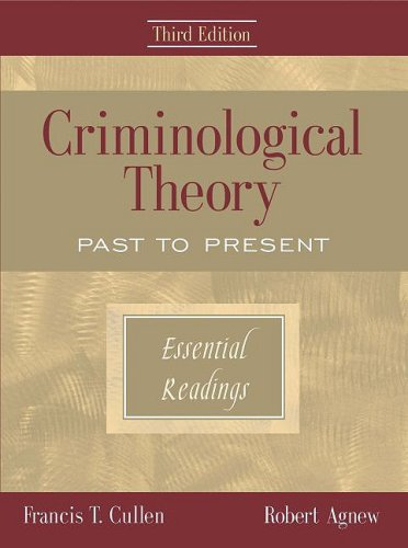 9780195330618: Criminological Theory: Past to Present: Essential Readings