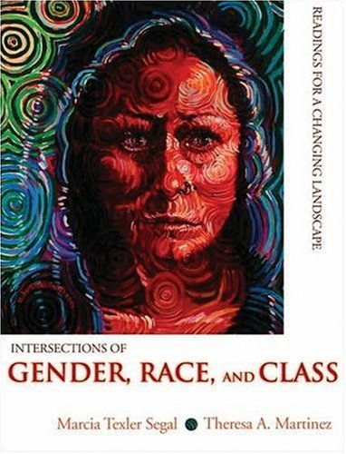 9780195330670: Intersections of Gender, Race, and Class: Readings for a Changing Landscape