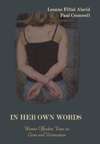9780195330687: In Her Own Words: Women Offenders' Views on Crime and Victimization: An Anthology