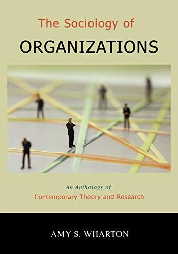 9780195330700: The Sociology of Organizations: An Anthology of Contemporary Theory and Research