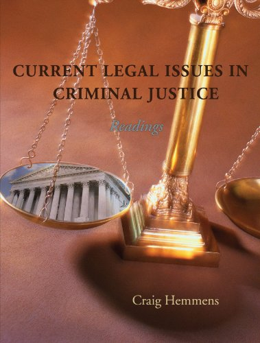 Current Legal Issues in Criminal Justice: Readings: Craig Hemmens