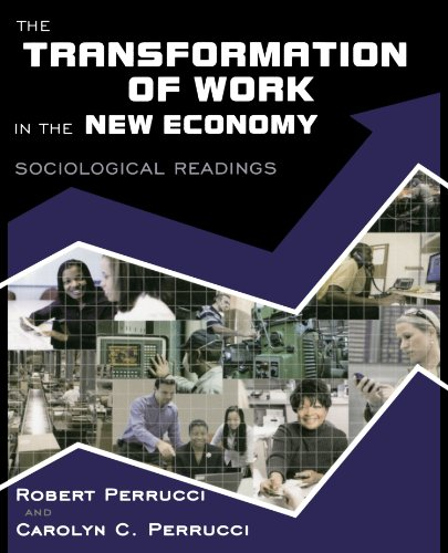9780195330816: The Transformation of Work in the New Economy: Sociological Readings