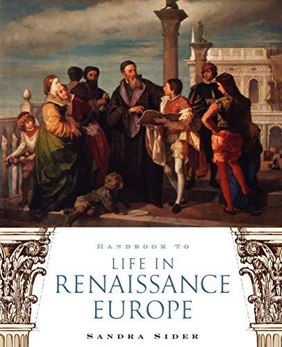 9780195330847: Handbook to Life in Renaissance Europe