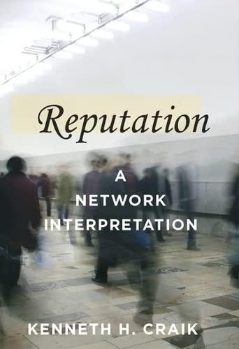 Reputation: A Network Interpretation: Craik, Kenneth H.