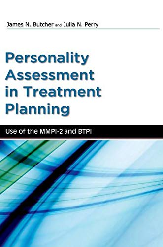 Personality Assessment in Treatment Planning: Use of: James Butcher; Julia