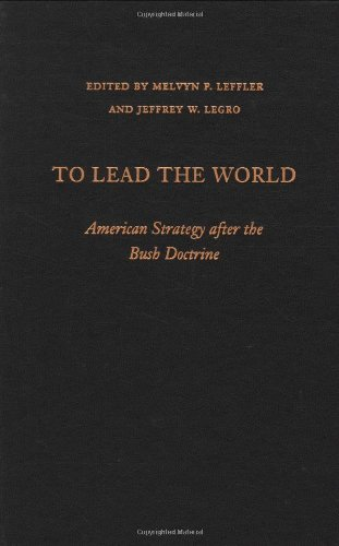 9780195330984: To Lead the World: American Strategy after the Bush Doctrine