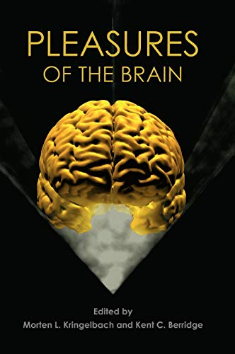 9780195331028: Pleasures of the Brain