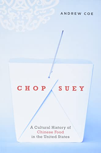 9780195331073: Chop Suey: A Cultural History of Chinese Food in the United States