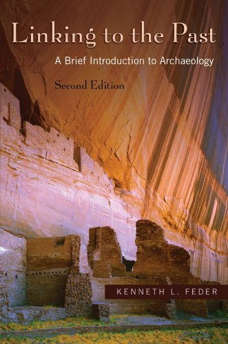 9780195331172: Linking to the Past: A Brief Introduction to Archaeology