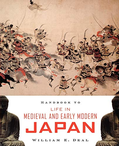 9780195331264: Handbook to Life in Medieval and Early Modern Japan