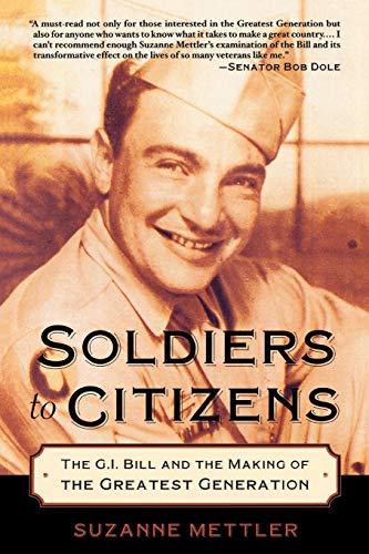 9780195331301: Soldiers to Citizens: The G.I. Bill and the Making of the Greatest Generation