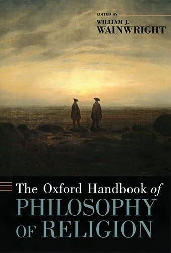 9780195331356: The Oxford Handbook of Philosophy of Religion (Oxford Handbooks)