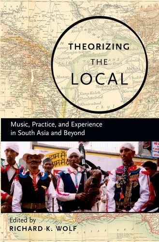 Theorizing the Local: Music, Practice, and Experience