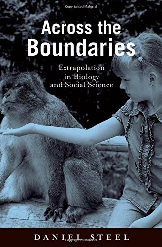 9780195331448: Across the Boundaries: Extrapolation in Biology and Social Science (Environmental Ethics and Science Policy Series)