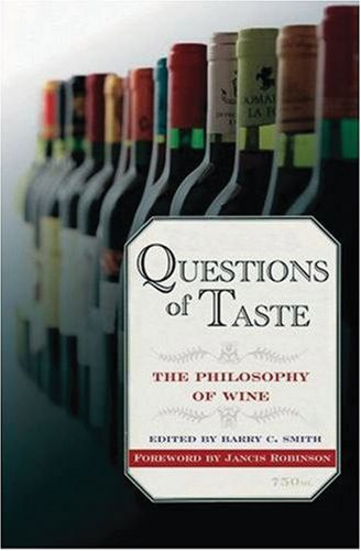 9780195331462: Questions of Taste: The Philosophy of Wine