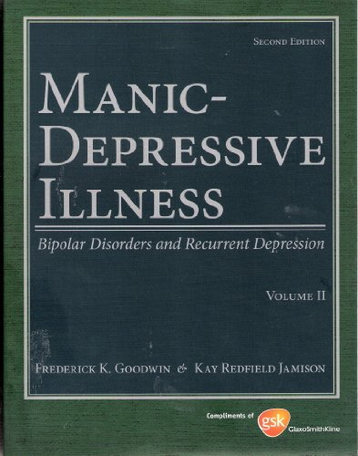 9780195331523: Manic-Depressive Illness : Bipolar Disorders and Recurrent Depression