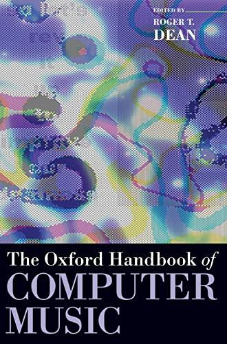 9780195331615: The Oxford Handbook of Computer Music (Oxford Handbooks in Music)