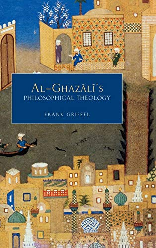 9780195331622: Al- Ghazali's Philosophical Theology